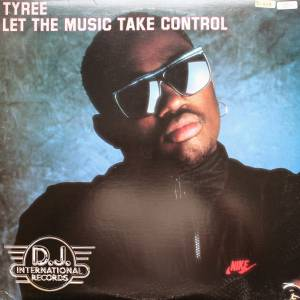 Cover - Tyree: Let The Music Take Control