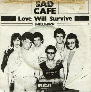 Cover - Sad Café: Love Will Survive