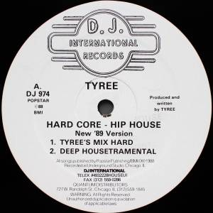 Cover - Tyree: Hard Core - Hip House (New '89 Version)