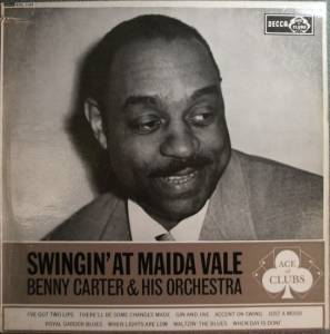 Cover - Benny Carter & His Orchestra: Swingin' At Maida Vale