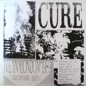 The Cure: Live In London 1989 - LP, Bootleg, Live