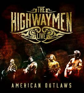 Cover - Highwaymen, The: Live - American Outlaws