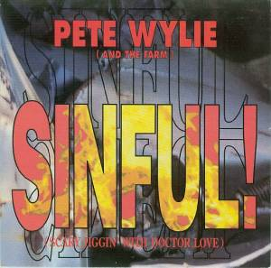 Cover - Pete Wylie: Sinful! (Scary Jiggin' With Doctor Love)