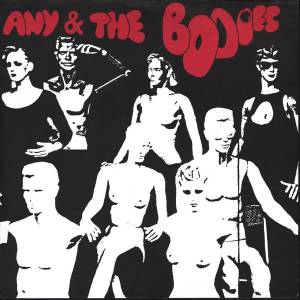 Any & The Bodies: Dead-End-Street / Bouncin' Ball - Cover