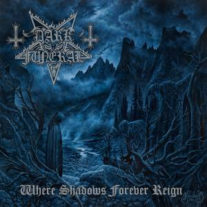 Cover - Dark Funeral: Where Shadows Forever Reign
