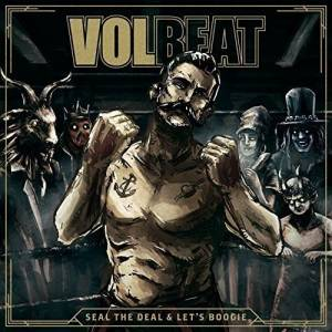 Volbeat: Seal The Deal & Let's Boogie - Cover