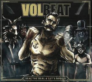 Volbeat: Seal The Deal & Let's Boogie (CD + Mini-CD / EP) - Bild 1