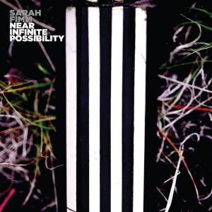 Cover - Sarah Fimm: Near Infinite Possibility