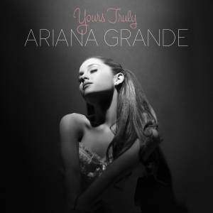 Cover - Ariana Grande: Yours Truly