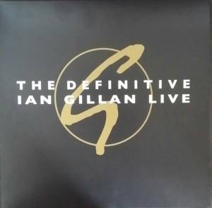 Definitive Ian Gillan Live, The - Cover