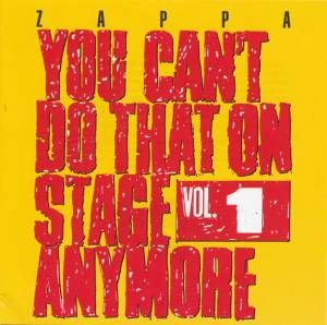 Frank Zappa: You Can't Do That On Stage Anymore Vol. 1 (2-CD) - Bild 1