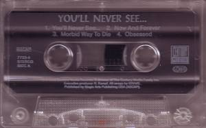 Grave: You'll Never See... (Tape) - Bild 2