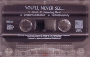 Grave: You'll Never See... (Tape) - Bild 3
