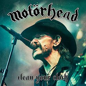 Motörhead: Clean Your Clock - Cover