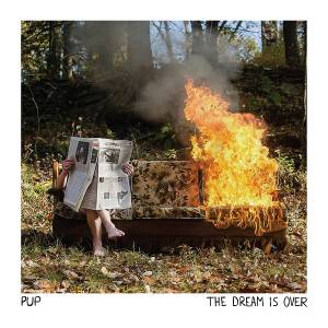 PUP: Dream Is Over, The - Cover