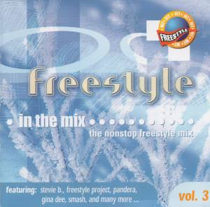 Freestyle ● In The Mix...The Nonstop Freestyle Mix Vol. 3 - Cover