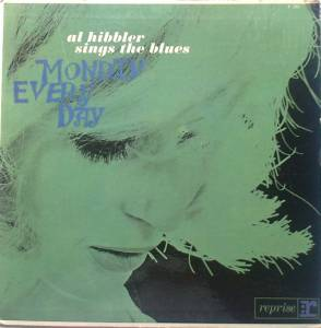 Cover - Al Hibbler: Al Hibbler Sings The Blues / Monday Every Day