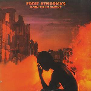 Cover - Eddie Kendricks: Goin' Up In Smoke