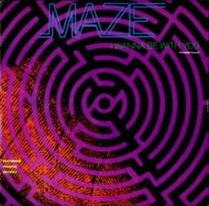 Cover - Maze Feat. Frankie Beverly: I Wanna Be With You