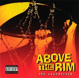 Cover - Lady Of Rage, The: Above The Rim - The Soundtrack