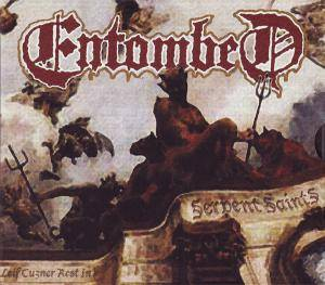 Entombed: Serpent Saints (The Ten Amendments) (CD) - Bild 1