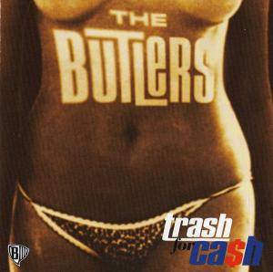 Cover - Butlers, The: Trash For Cash