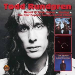Cover - Todd Rundgren: Hermit Of Mink Hollow / The Ever Popular Tortured Artist Effect / Healing