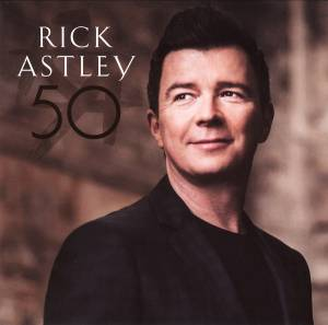Cover - Rick Astley: 50