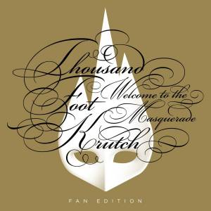 Cover - Thousand Foot Krutch: Welcome To Masquerade (Fan Edition)