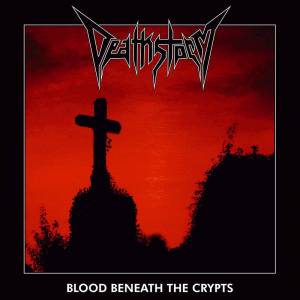 Cover - Deathstorm: Blood Beneath The Crypts