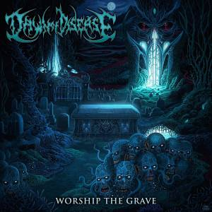 Cover - Dawn Of Disease: Worship The Grave