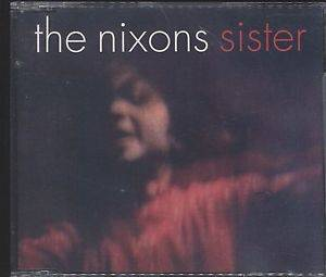 Cover - Nixons, The: Sister