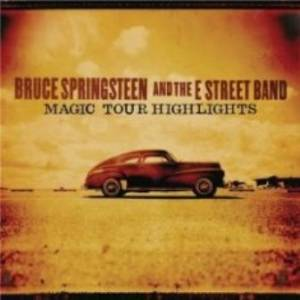 Cover - Bruce Springsteen & The E Street Band: Magic Tour Highlights