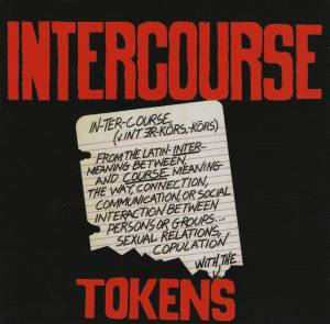 Cover - Tokens, The: Intercourse