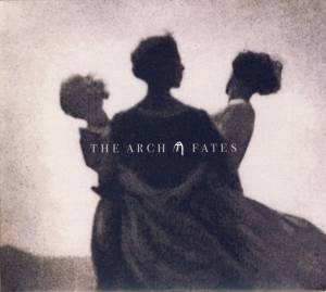 Cover - Arch, The: Fates