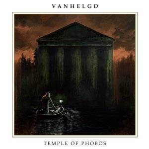 Vanhelgd: Temple Of Phobos - Cover