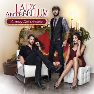 Cover - Lady Antebellum: Merry Little Christmas, A