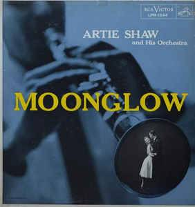 Cover - Artie Shaw & His Orchestra: Moonglow