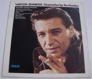 Waylon Jennings: Heartaches By The Number - Cover