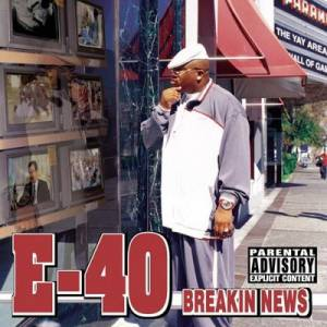 Cover - E-40: Breakin' News
