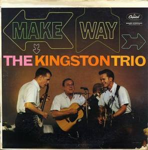 Cover - Kingston Trio, The: Make Way