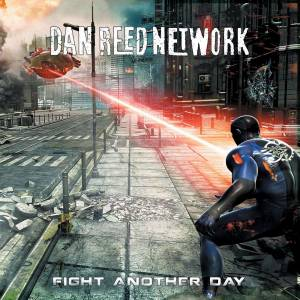 Cover - Dan Reed Network: Fight Another Day