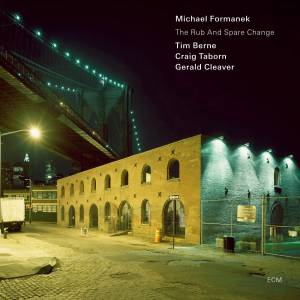 Cover - Michael Formanek: Rub And Spare Change, The