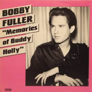 Cover - Bobby Fuller Four, The: Memories Of Buddy Holly