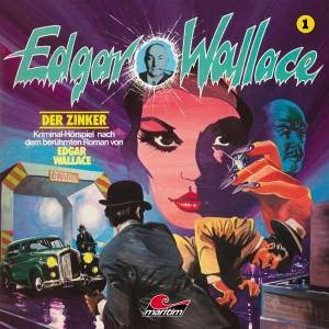 Cover - Edgar Wallace: (01) Der Zinker