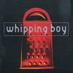 Cover - Whipping Boy: Whipping Boy