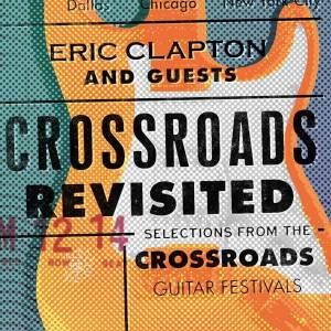 Cover - Doyle Bramhall II: Eric Clapton And Guests: Crossroads Revisited - Selections From The Crossroads Guitar Festivals