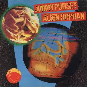 Jimmy Pursey: Alien Orphane - Cover