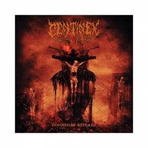 Centinex: Doomsday Rituals - Cover