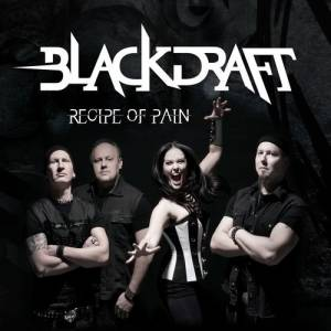 Blackdraft: Recipe Of Pain (2016) - Cover
